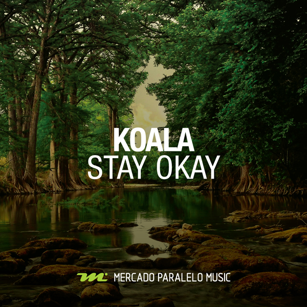 Koala - Stay Okay
