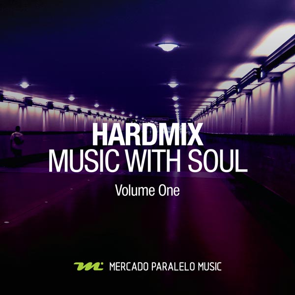 Hardmix - Music With Soul (Volume One)