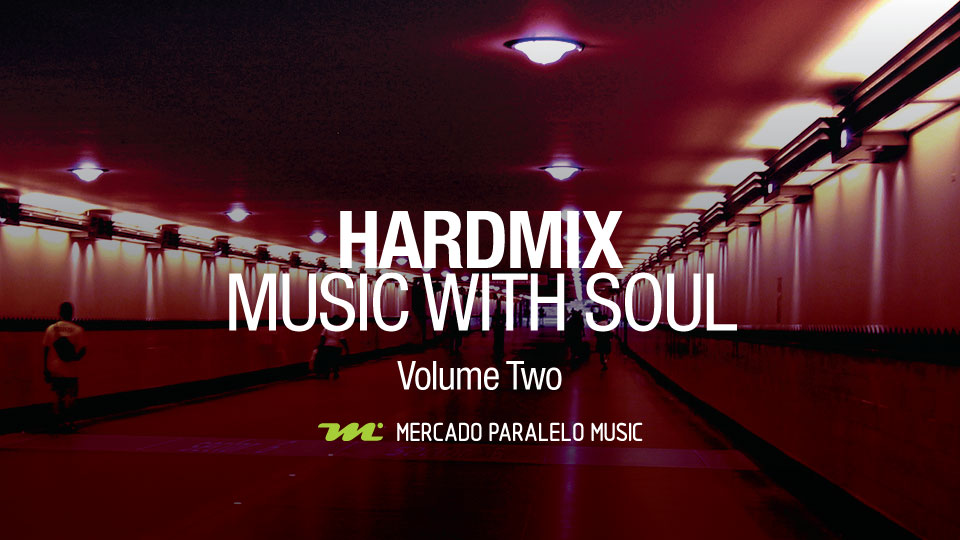 Hardmix - Music With Soul (Volume Two)